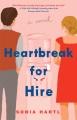Heartbreak for hire : a novel