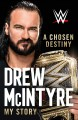 A chosen destiny : my story