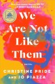 We are not like them : a novel