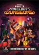 Guide to Minecraft dungeons : a handbook for heroes