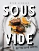 Sous vide : better home cooking