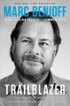 Trailblazer : leading in an era of business as the greatest platform for change