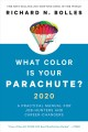 What color is your parachute? 2020 : a practical manual for job-hunters and career-changers.