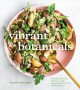 Vibrant botanicals : transformational recipes using adaptogens & other healing herbs