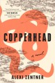 Copperhead : a novel