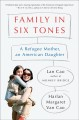 Family in six tones : a refugee mother, an American daughter