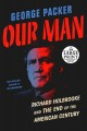 Our man [text (large print)] : Richard Holbrooke and the end of the American century