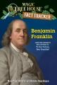 Benjamin Franklin : a nonfiction companion to Magic Tree House #32 : To the future, Ben Franklin!