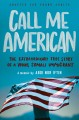 Call me American : the extraordinary true story of a young somali immigrant.