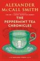 The peppermint tea chronicles : a 44 Scotland Street novel