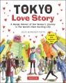 Tokyo love story : a manga memoir of one woman