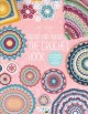 Round and round the crotchet hook : patterns to inspire and admire