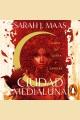 Ciudad Medialuna [downloadable audiobook]