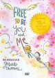Free to be--you and me [videorecording (DVD)]
