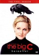 The big C. The final season [DVD]