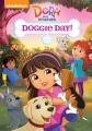 Dora and friends. Doggie day! [DVD].