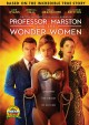 Professor Marston and the Wonder Women.