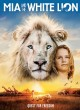 Mia and the white lion : quest for freedom.