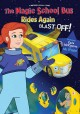 The magic school bus rides again : Blast off
