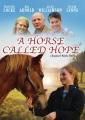A horse called Hope [DVD]