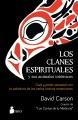 Los clanes espirituales y sus animales totémicos : guía y poder personal con la sabiduría de los indios nativos americanos