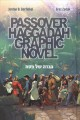 Passover Haggadah Graphic Novel=הגדה של פסח / Hagadah shel Pesaḥ.