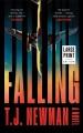 Falling [text (large print)] : a novel
