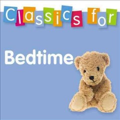 Classics for bedtime cover image