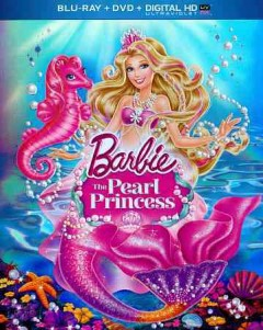 Barbie. The Pearl Princess [Blu-ray + DVD combo] cover image
