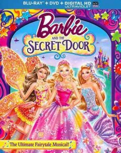 Barbie and the secret door [Blu-ray + DVD combo] cover image