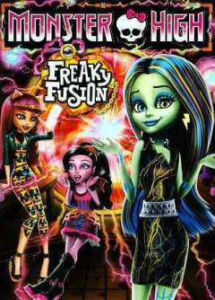 Monster High. Freaky fusion cover image