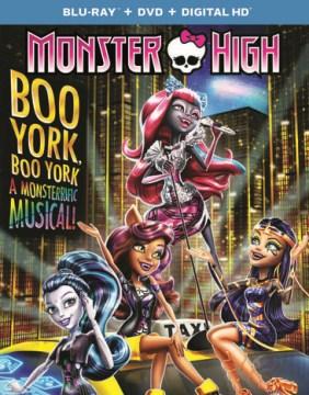 Monster High. Boo York, Boo York [Blu-ray + DVD combo] cover image