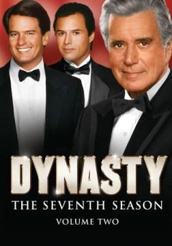 Dynasty. Season 7, volume 2 cover image