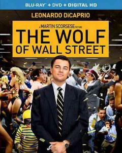 The wolf of Wall Street [Blu-ray + DVD combo] cover image