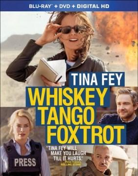 Whiskey tango foxtrot [Blu-ray + DVD combo] cover image