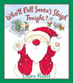 Who'll pull Santa's sleigh tonight? cover image