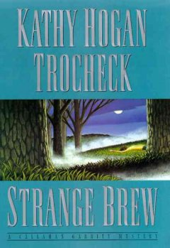 Strange brew : a Callahan Garrity mystery cover image