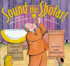 Sound the shofar! : a story for Rosh Hashanah and Yom Kippur cover image
