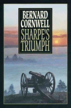 Sharpe's triumph : Richard Sharpe and the Battle of Assaye, September 1803 cover image