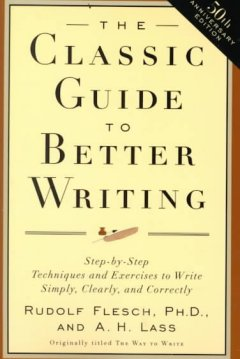 The classic guide to better writing cover image