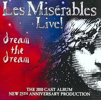 Les misérables live! the 2010 cast album : new 25th anniversary production cover image