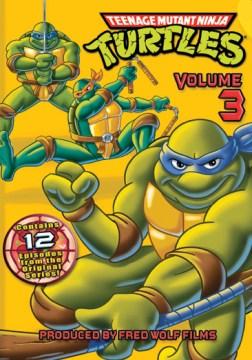 Teenage Mutant Ninja Turtles. Volume 3 cover image
