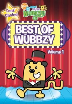 Wow! Wow! Wubbzy! Best of Wubbzy. Volume 1 cover image