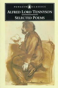 Alfred Lord Tennyson : selected poems cover image