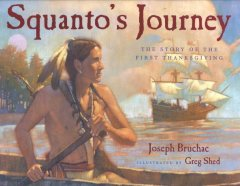 Squanto's journey : the story of the first Thanksgiving cover image