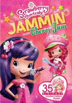 Strawberry Shortcake. Jammin' with Cherry Jam cover image
