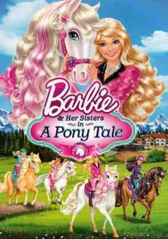 Barbie & her sisters in a pony tale cover image
