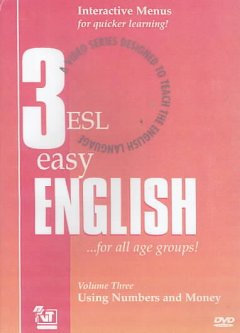 ESL easy English. Volume 3, Using numbers and money cover image
