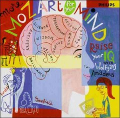 More Mozart for your mind raise your IQ with Wolfgang Amadeus cover image