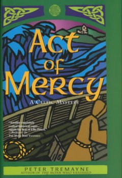Act of mercy : a Celtic mystery cover image